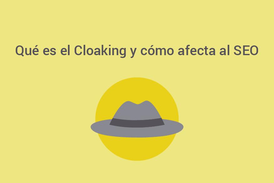 ¿Qué es el encubrimiento o el Cloaking SEO? - Que es Cloaking SEO 01 1