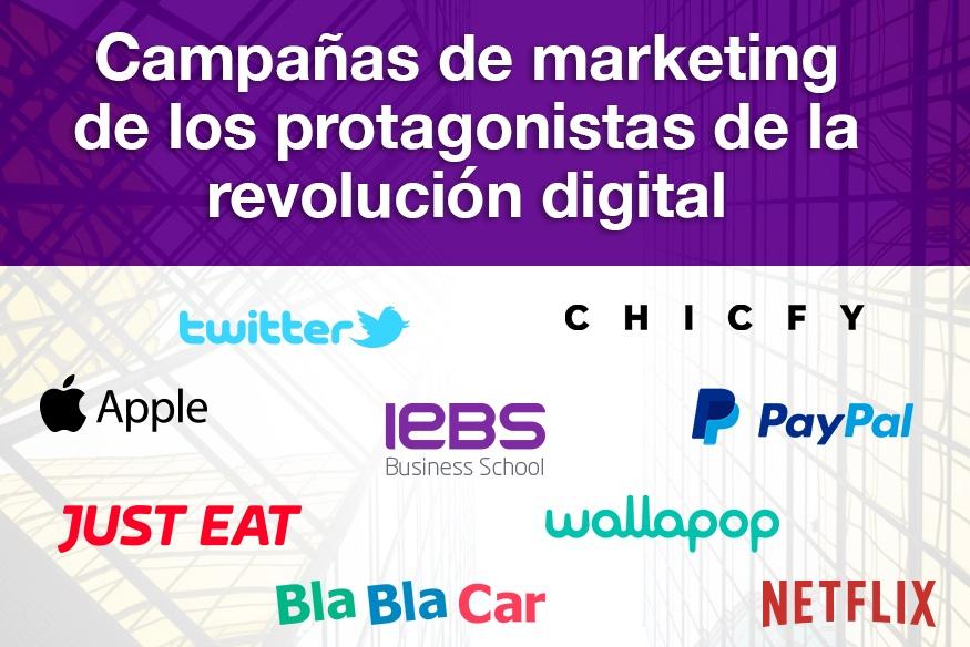 Campañas de Marketing de los protagonistas de la Revolución Digital - Campañas marketing empresas revolución digital