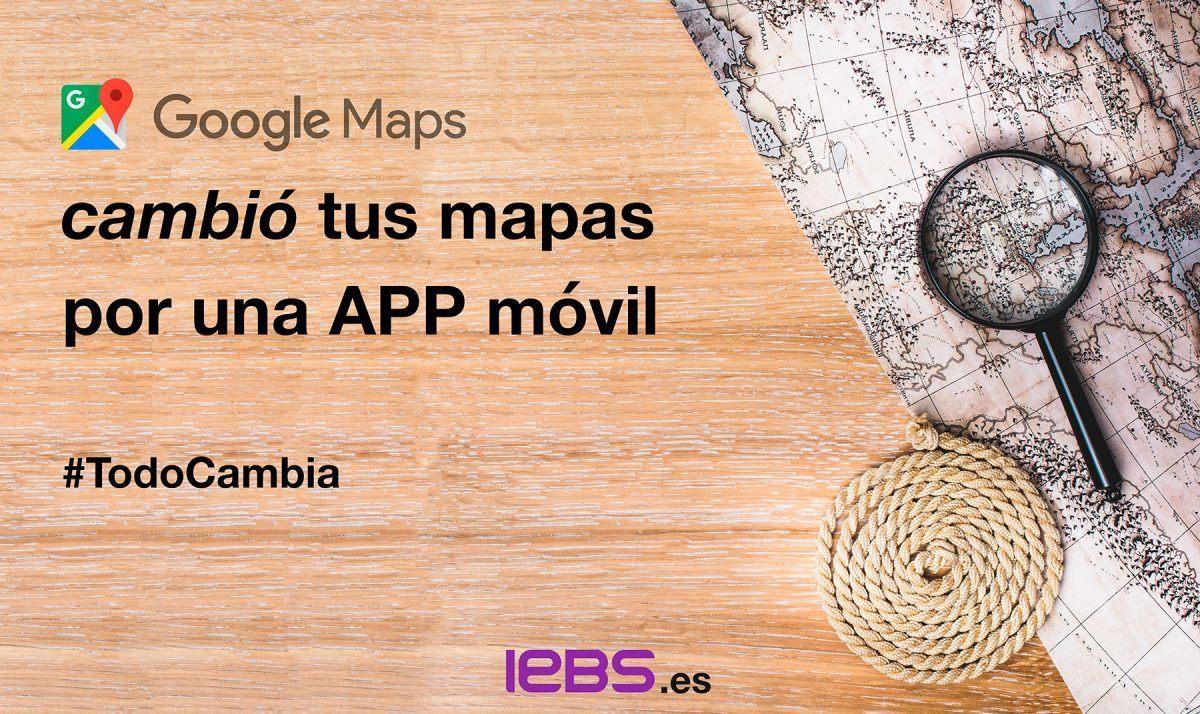 Las empresas protagonistas de la revolución digital - Google Maps