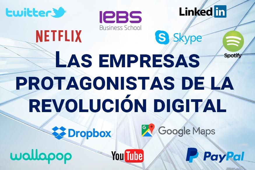 Las empresas protagonistas de la revolución digital - Las empresas protagonistas de la revolución digital