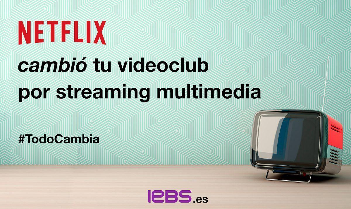 Campañas de Marketing de los protagonistas de la Revolución Digital - Netflix 1