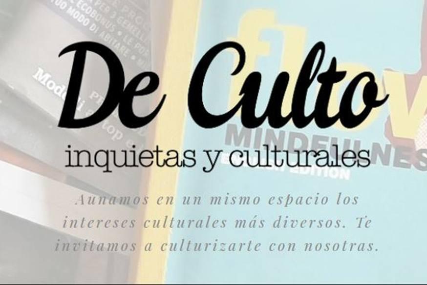 Caso de éxito: De Culto Magazine un proyecto que nació en IEBS - De Culto Magazine