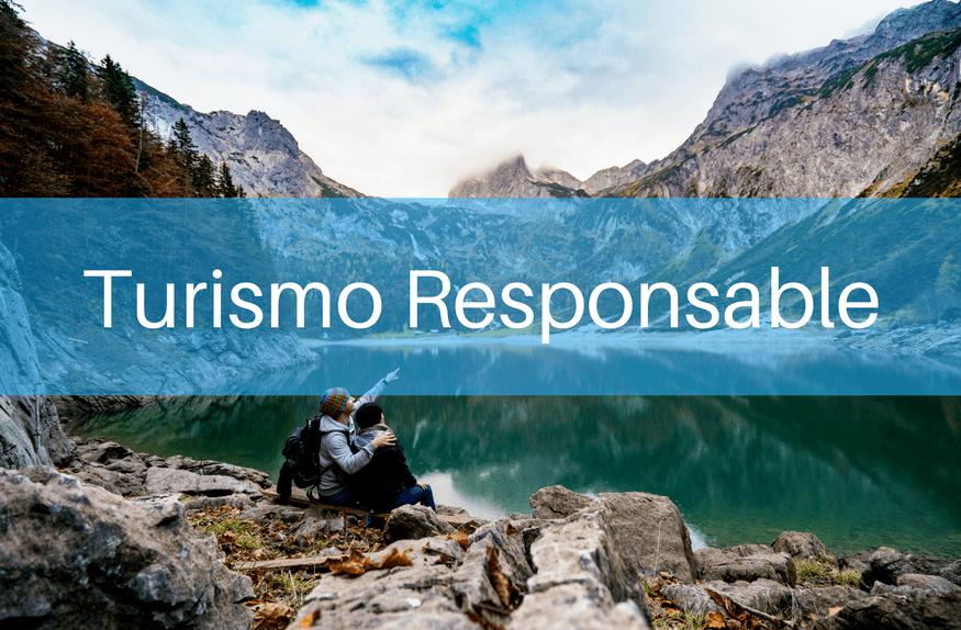 El Turismo Responsable como impulso para el sector turístico 3.0 - Turismoresponsable