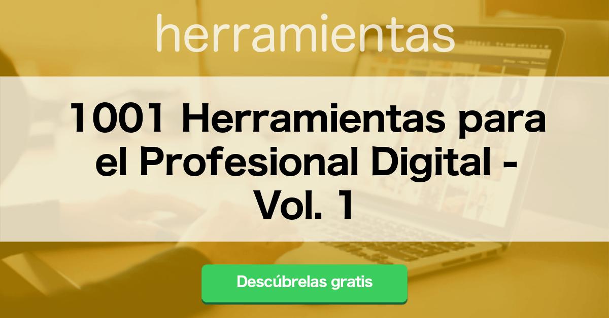 25 Herramientas y Apps imprescindibles para Startups y Emprendedores - 1001 Herramientas para el Profesional Digital Vol. 1