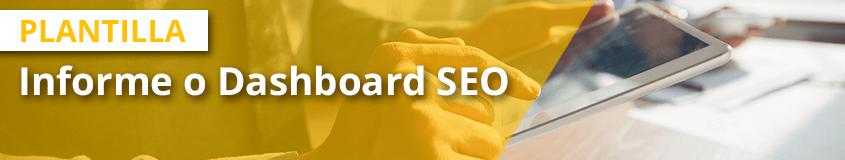 Guest Blogging, la técnica imprescindible para crecer en SEO - plantilla dashboard seo