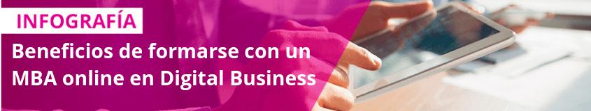 ¿Qué tipos de MBA existen y cómo elegir correctamente? - Beneficios de formarse con un MBA online en Digital Business 1
