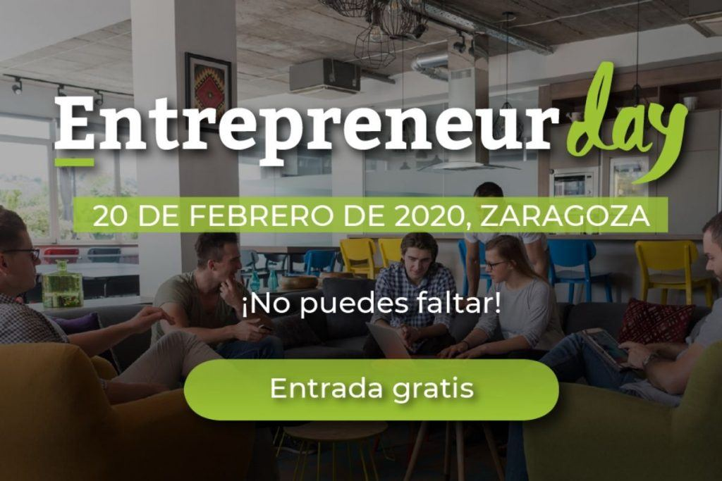 Llega el Entrepreneur Day a Zaragoza 2020, el evento creado para las startups - entrepreneur day 1024x683