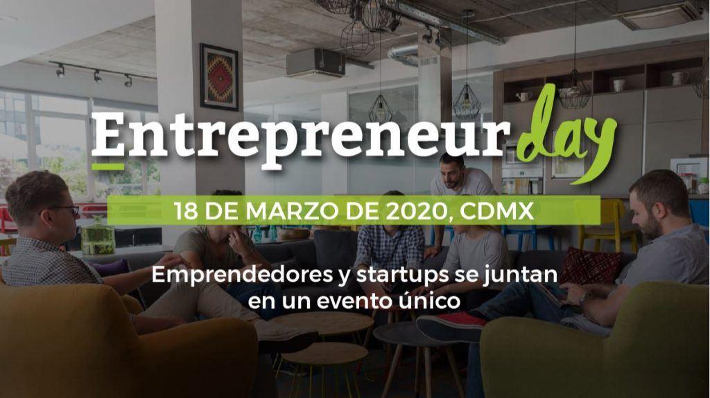 Entrepreneur Day: Llega en streaming el evento más esperado por las startups - Entrepreneur day mexico 1024x575
